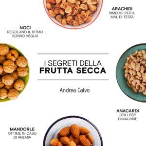 I segreti della frutta secca